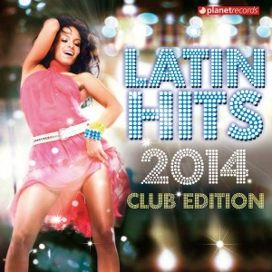 latin-hits-club-edition-2014