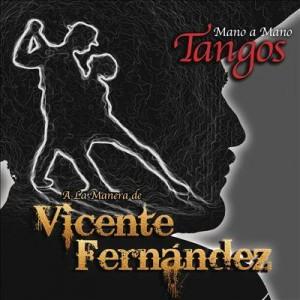 Vicente Fernandez Tangos