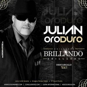 Julian-Oro-Duro-Brillando