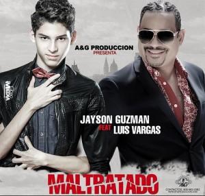 Jayson-Guzman-Ft-Luis-Vargas-Maltratado