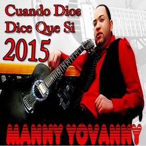 Manny-Yovanny-Cuando-Dios-Dice-Que-Si