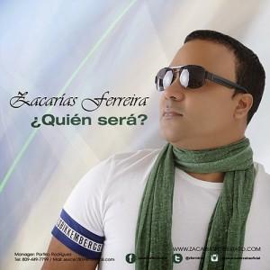 Zacarias-Ferreiras-Quien-Sera-2015