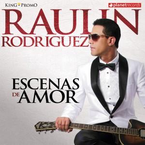 Raulin Rodriguez - Escena de Amor