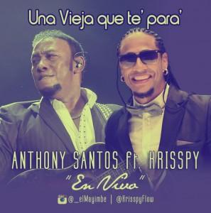 Anthony-Santos-Ft-Krisspy-–-Una-Vieja-Que-Te-Para